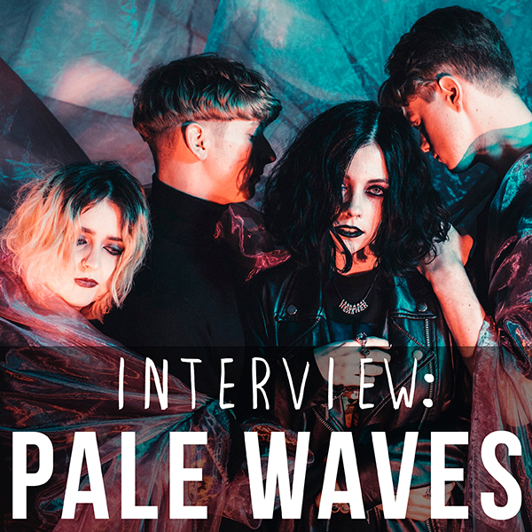Sidebar Banner - Pale Waves - September 2017