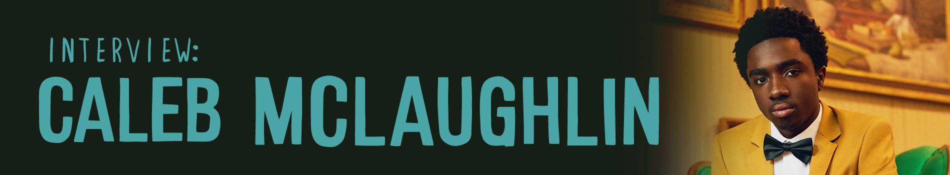 Caleb McLaughlin - Masthead Banner